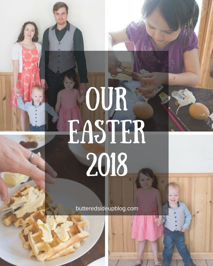 Our Easter (That Didn't Go According to Plan)