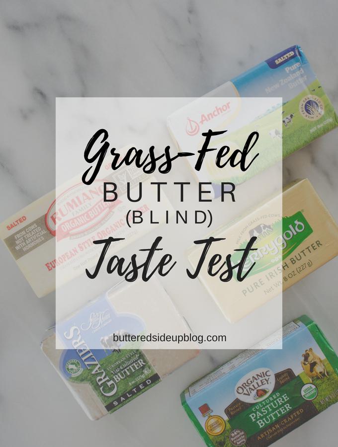 Blind Grass-Fed Butter Taste Test