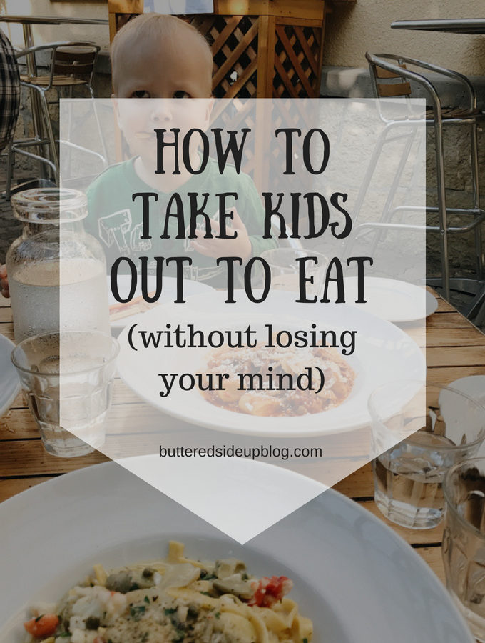 How to Take Kids Out to Eat (Without Losing Your Mind)