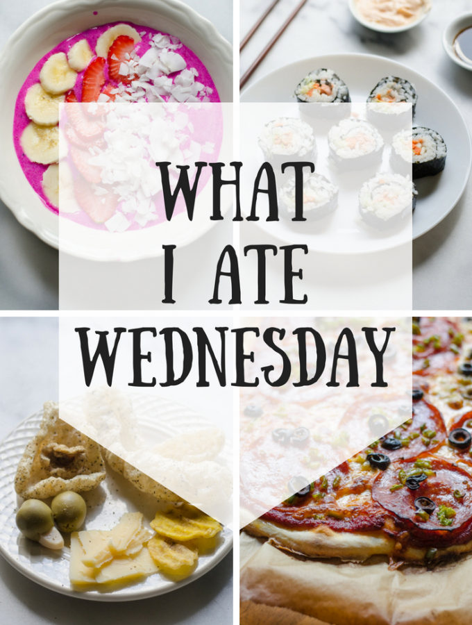 What I Ate Wednesday (7-25-2018)