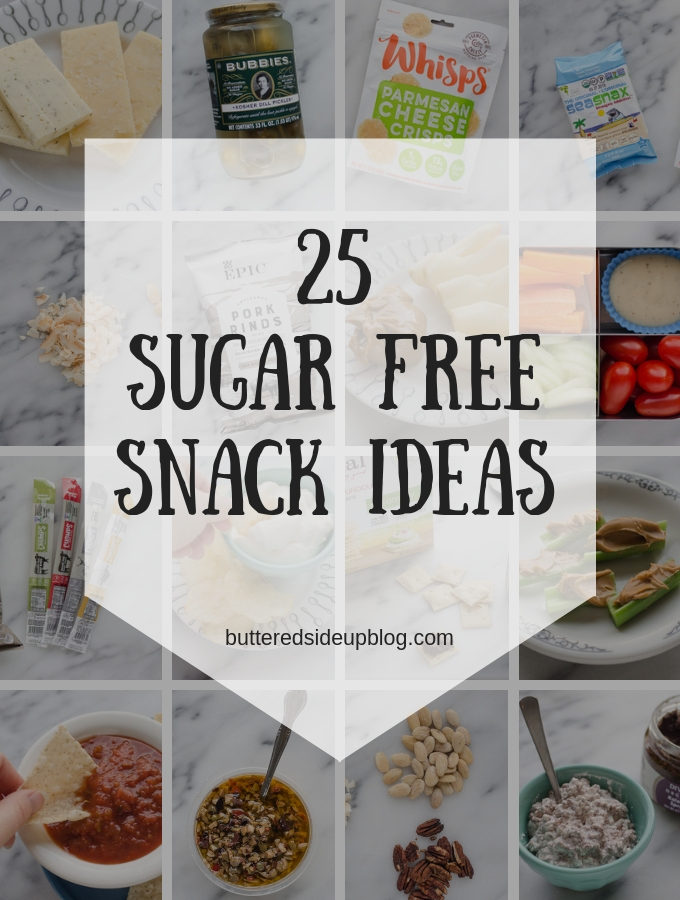 25 Sugar Free Snack Ideas