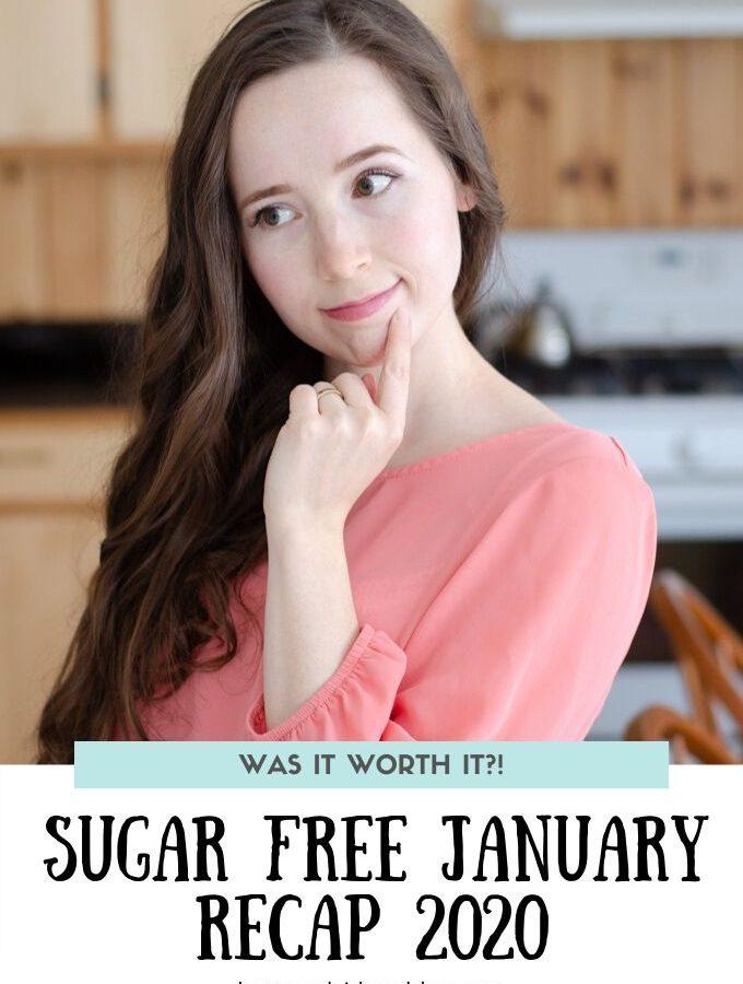 Sugar Free January 2020 Recap