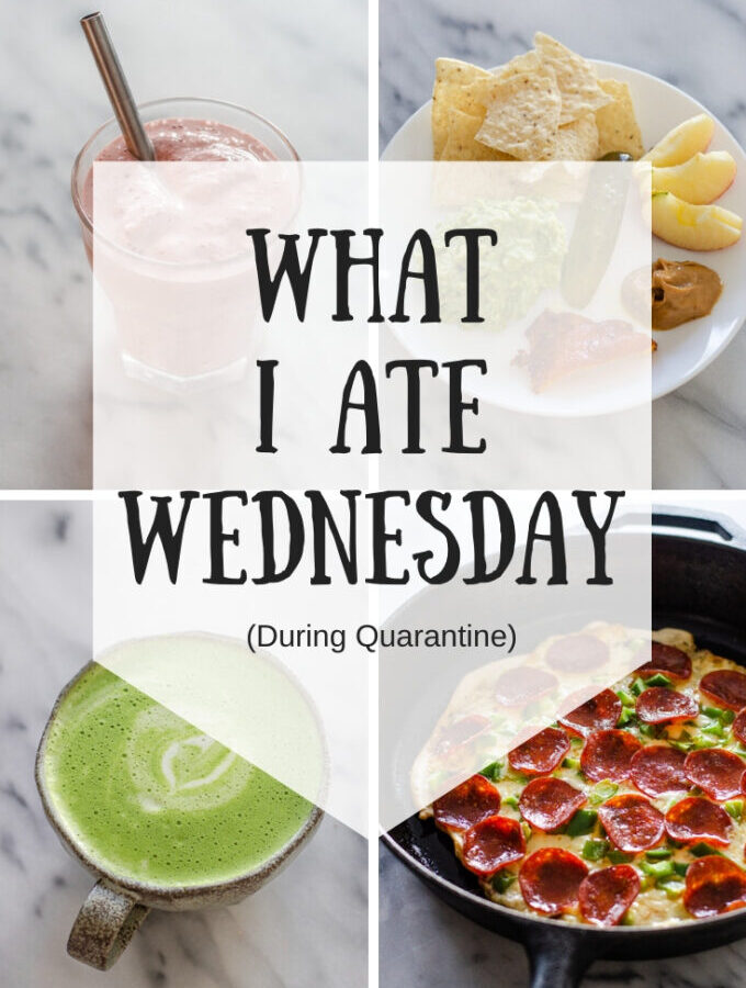 What I Ate Wednesday (March 2020)
