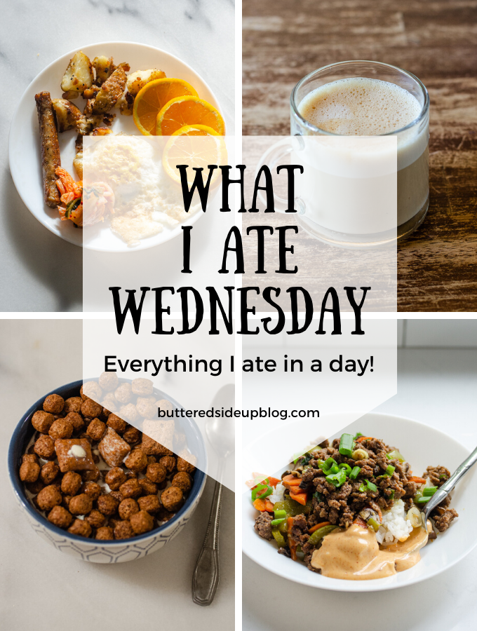What I Ate Wednesday (6-11-2020)