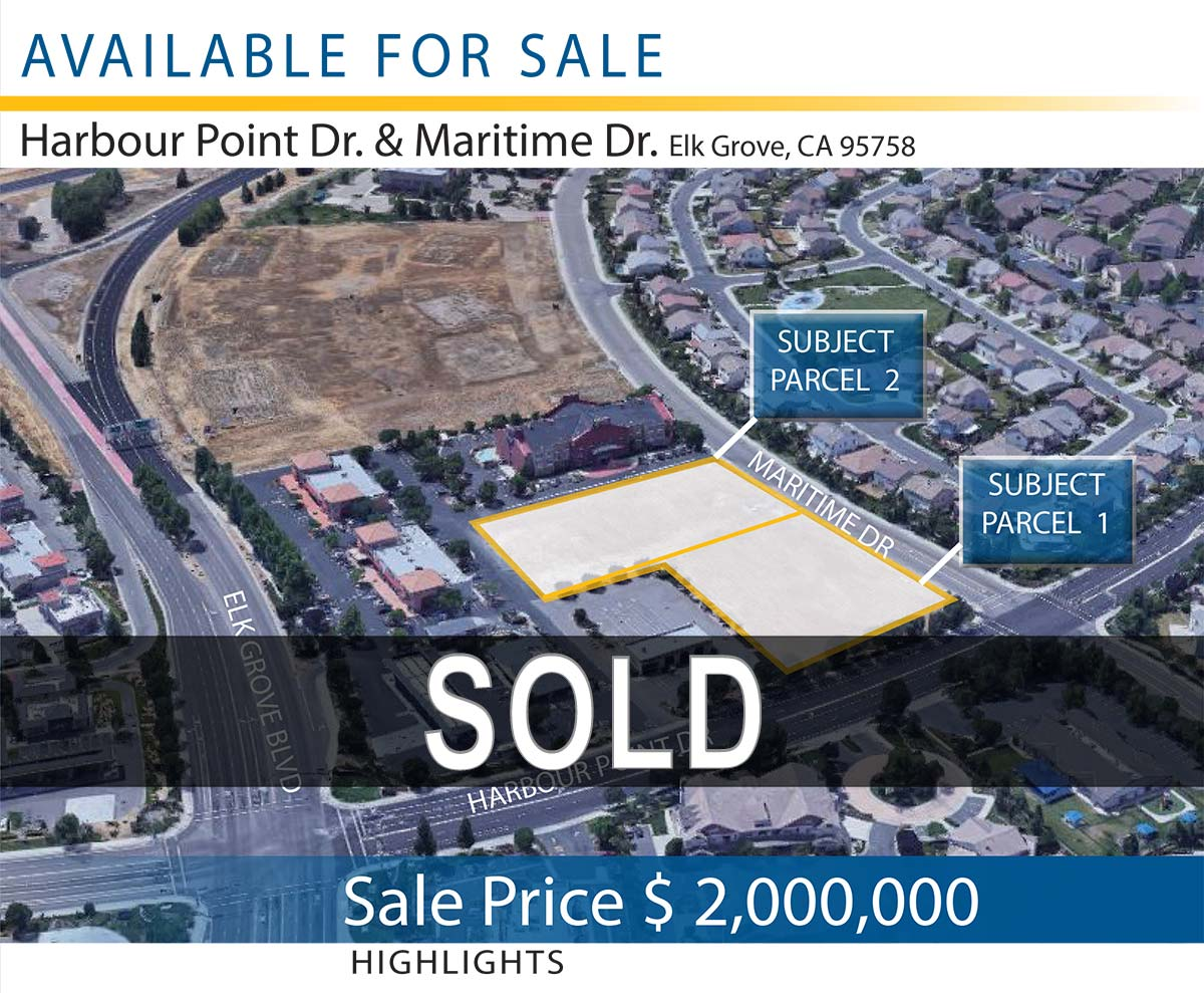 Harbour Point Dr. & Maritime Dr. Elk Grove, CA 95758 • Land For Sale • Zoning RD 25 • + 3.06 Acres Total | 133,293 SF Total | $15.00 Per SF • Sale Price $ 2,000,000 • Mueller Commercial Real Estate Team
