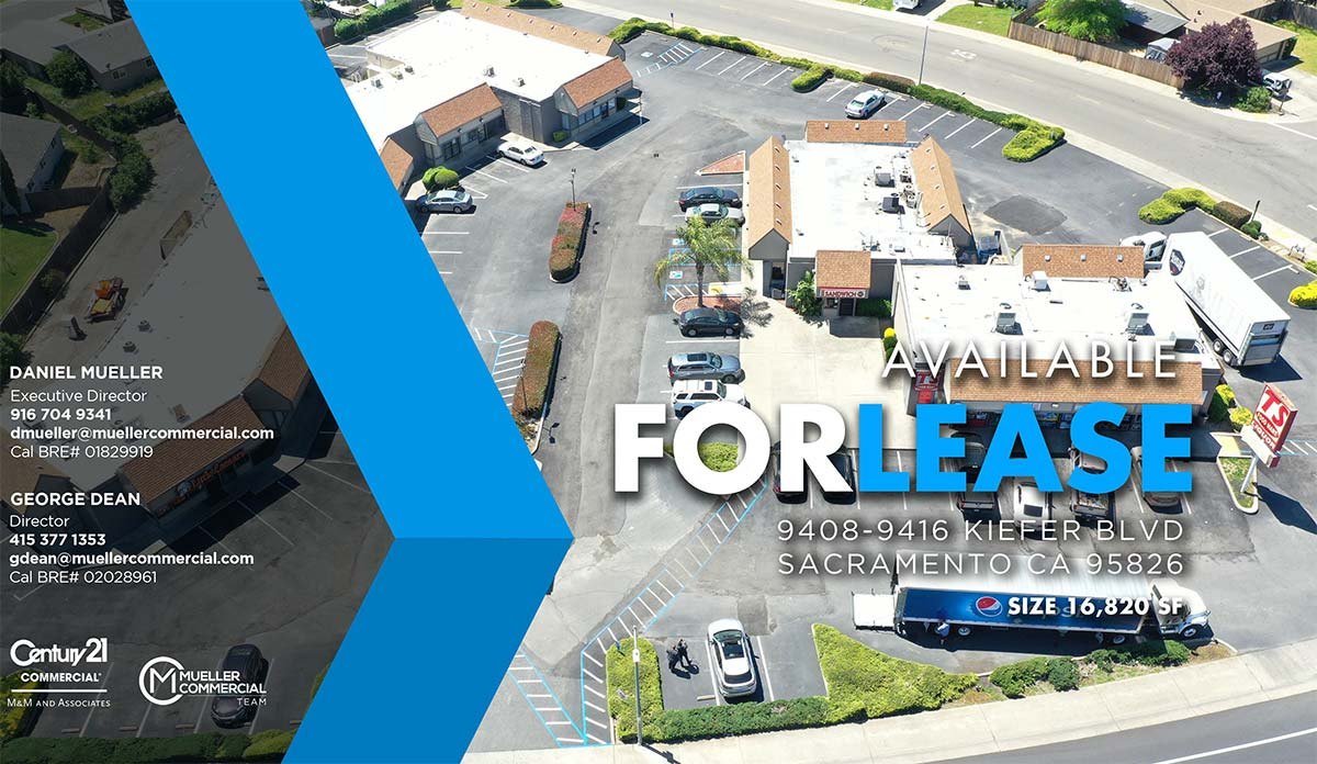 9408-9416 KIEFER BLVD SACRAMENTO CA 95826 • Available For Lease