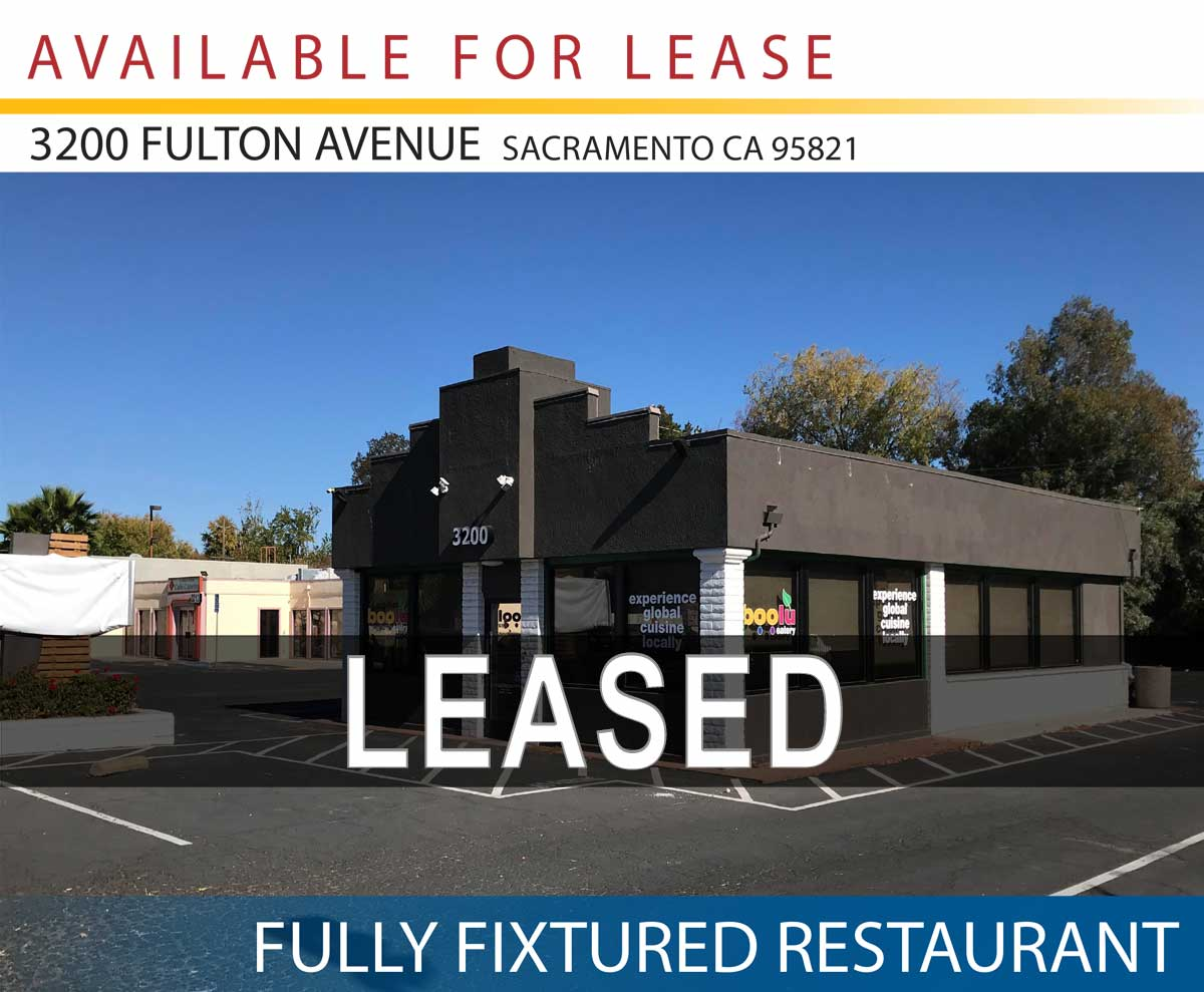 3200 Fulton Ave, Sacramento, CA 95821 • FULLY FIXTURED RESTAURANT • This Property is Now Leased • Lease Rate $3.00 NNN | 1,312 SF.