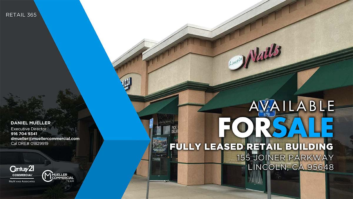 155 Joiner Parkway, Lincoln, CA • Fully Leased Retail Building For Sale