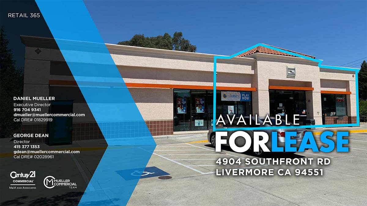 4904 Southfront RdLivermore, CA 94551 • Prime Retail Opportunity Available For Lease • Pricing $3.25 PSF NNN • Space is divisible down to 1,200 to 1,500 SF