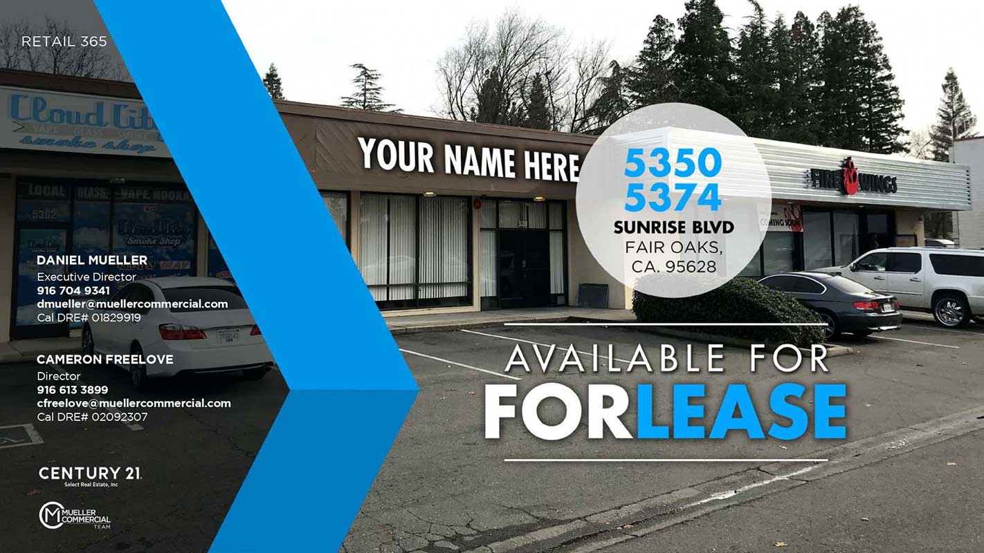 5350 - 5374 Sunrise Blvd, Fair Oaks, CA • Available For Lease