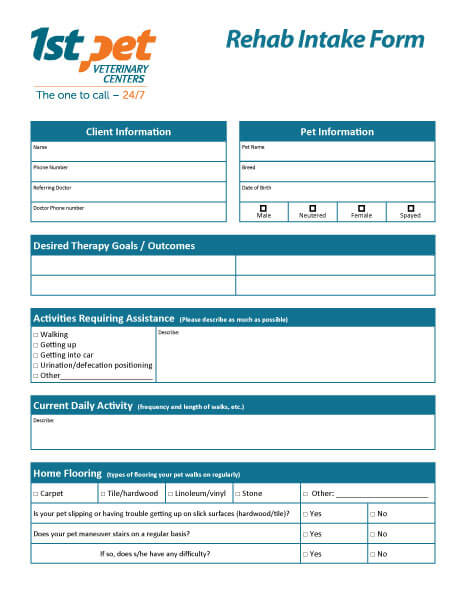 Rehab New Patient Intake Form: 1st Pet Veterinary Centers