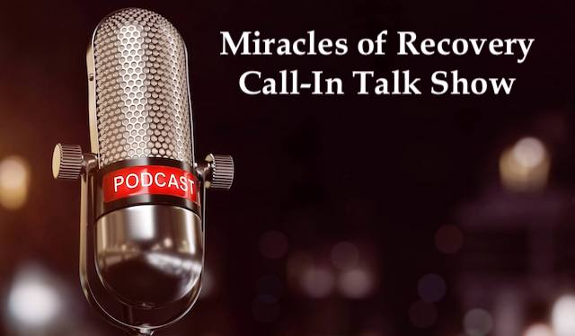 Cal-In Talk Show, Miracles of Recovery