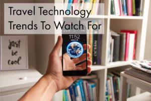 Travel Tech Trends