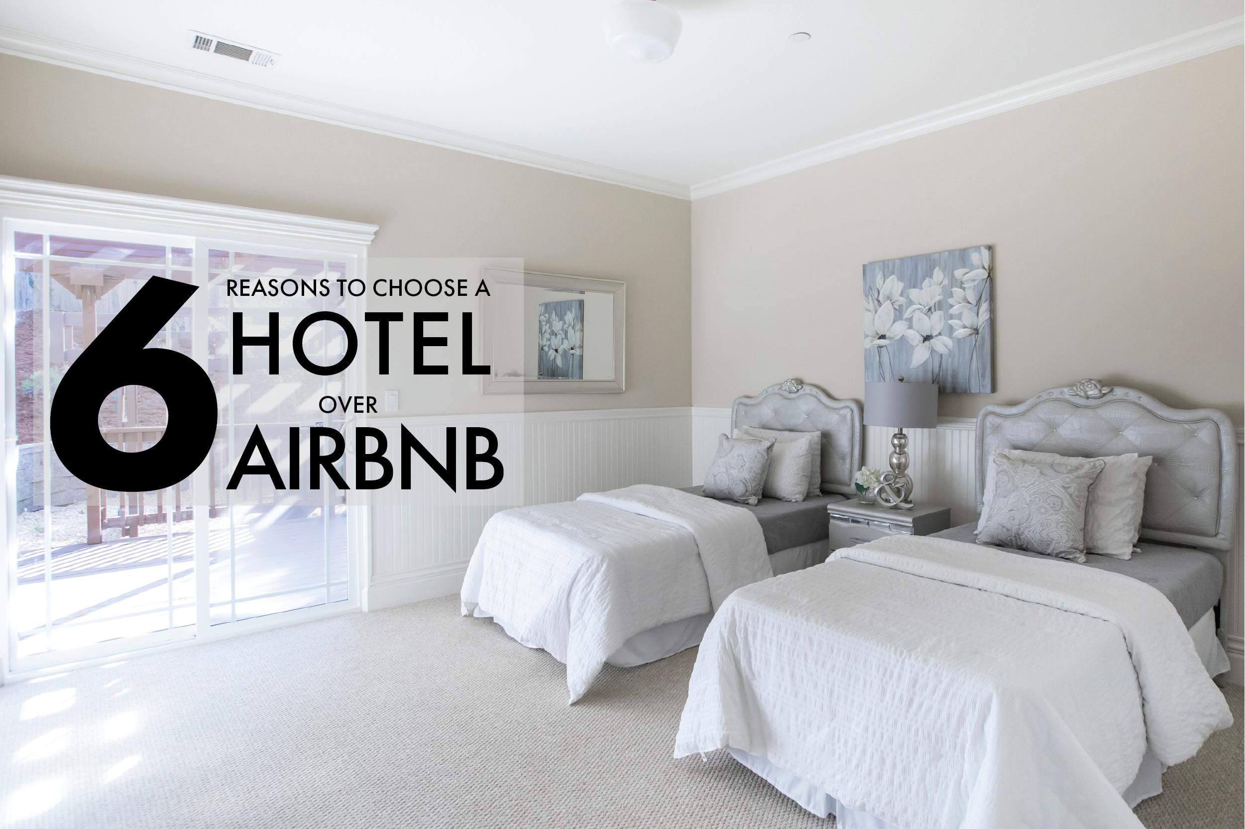 Hotel vs Airbnb