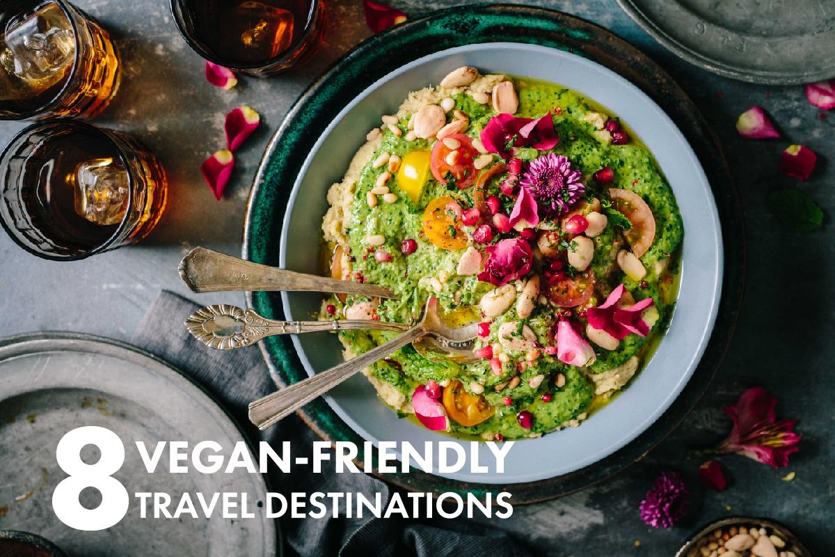 vegan-friendly travel destinations