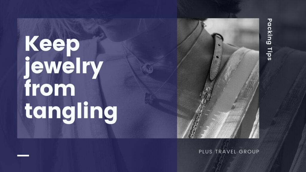keep jewelry from tangling