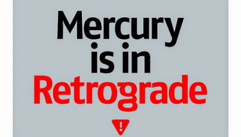 What does 'Mercury's in Retrograde' actually mean?