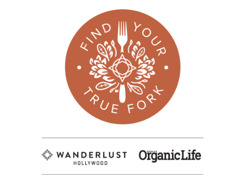 Find Your True Fork Event @ Wanderlust in Hollywood