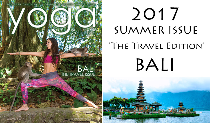 Yoga Guide Magazine | Summer Issue 2017 'Travel Edition' BALI