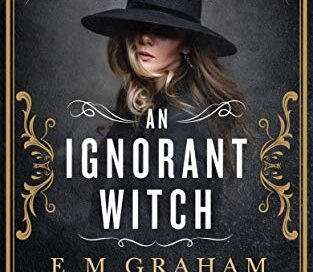 An Ignorant Witch – Daily Spotlight – FREE Paranormal / Fantasy/ YA (Kindle Edition)