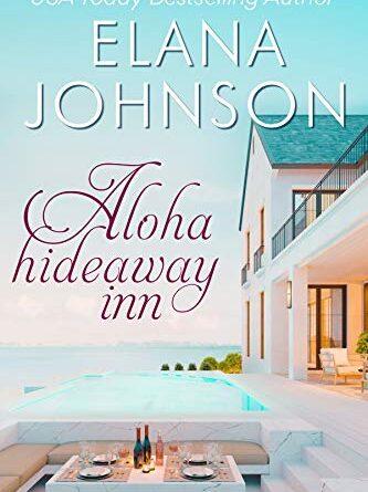 Aloha Hideaway Inn: A Sweet Beach Read – Daily Spotlight – FREE Romance (Kindle)
