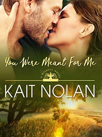 You Were Meant For Me: A Small Town Southern Romance