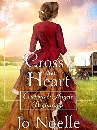Cross Her Heart: Sweet Historical Western Romance – DAILY SPOTLIGHT – FREE HISTORICAL WESTERN ROMANCE (KINDLE EDITION)