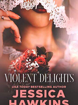 Violent Delights (White Monarch Book 1) – Daily Spotlight – FREE Romance –  Kindle Edition