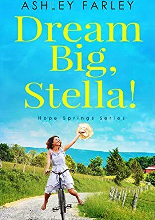 Dream Big, Stella!  – Daily Spotlight – FREE Woman's Fiction / Romance (Kindle)