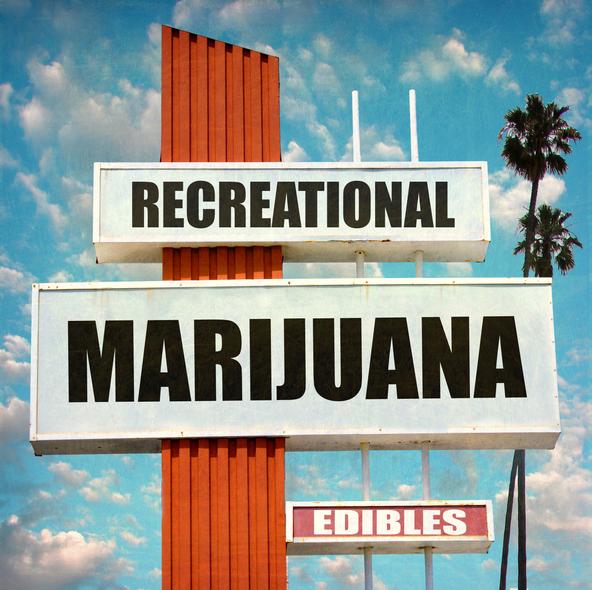 Sign with the words Recreational Marijuana