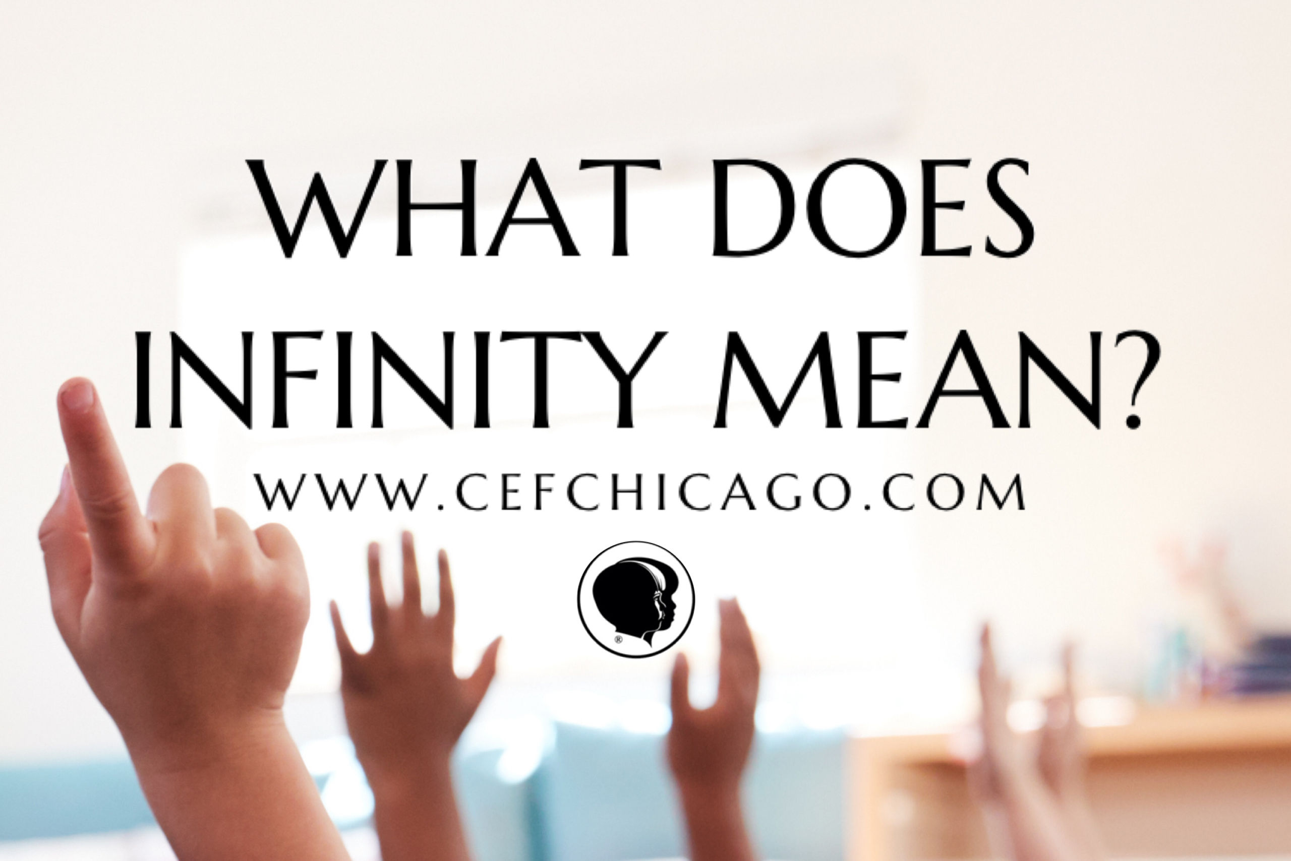What Does Infinity Mean?