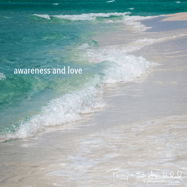 awareness and love