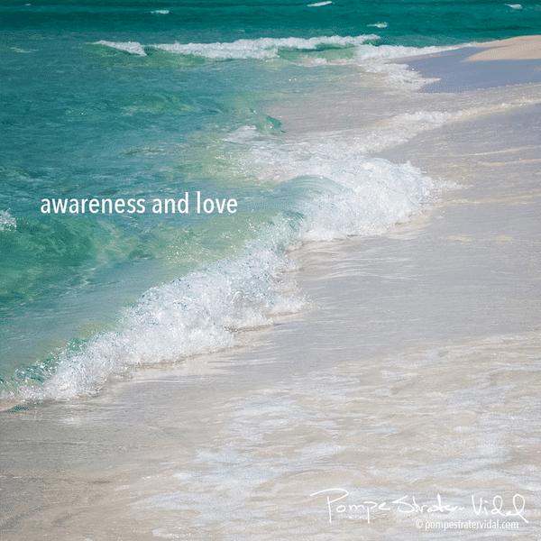awareness and love