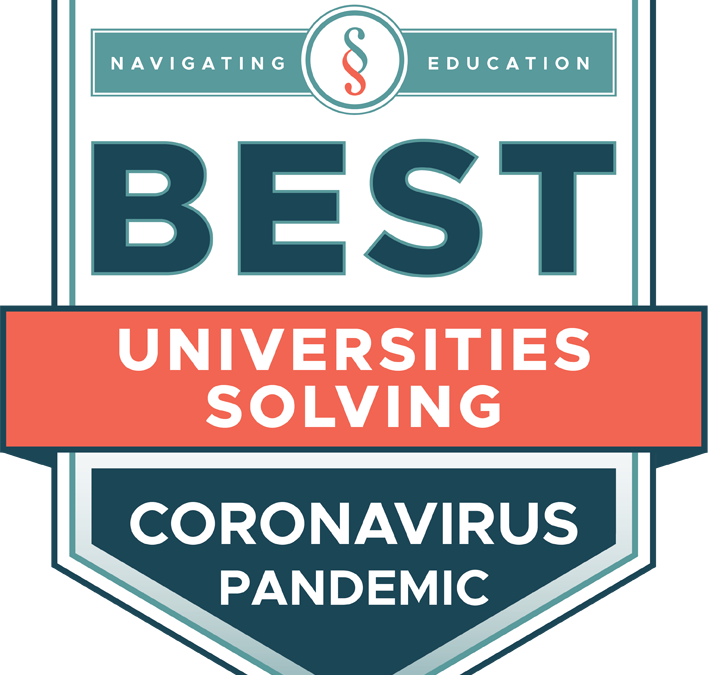 The Best Universities Solving the Coronavirus Pandemic