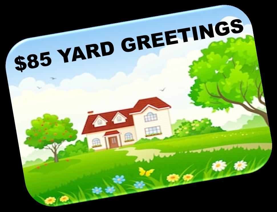 Yard Greetings