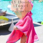 DIY Hooded Towel with Pom Pom Trim