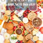 #TasteIt A New Year's Day Brunch Board