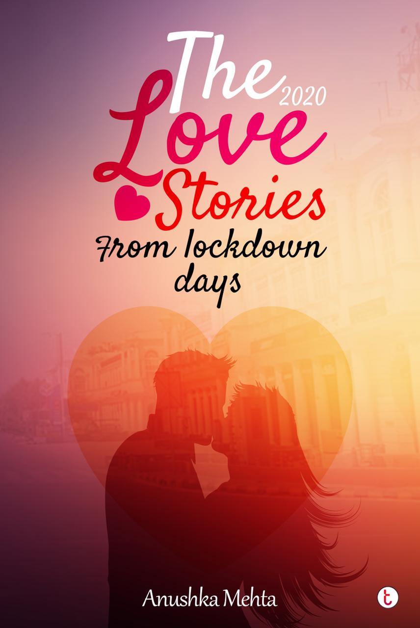 Review of 'The Love Stories from Lockdown Days'