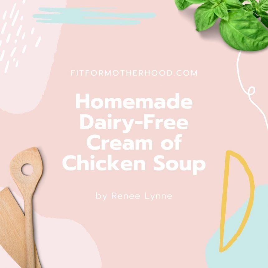 Easy Homemade Cream of Chicken Soup