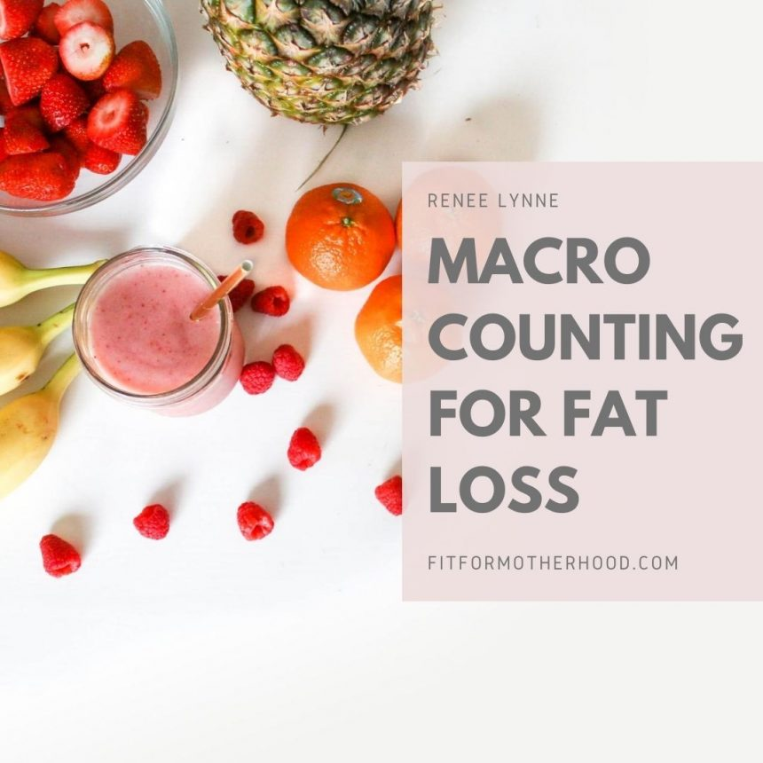 Macro Counting for Fat Loss