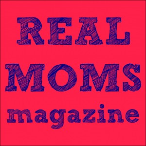 Real Moms Magazine Button 1275x1275