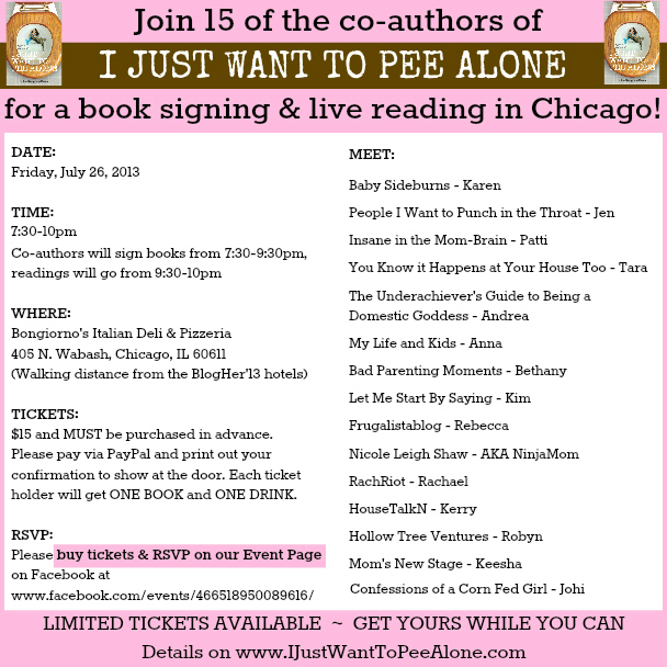 Chicago I JUST WANT TO PEE ALONE Book Signing 072613 730-10pm #peealone 15