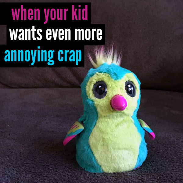 When Your Kid Wants Even More Annoying Crap | The story of a mom hunting Hatchimals by @letmestart
