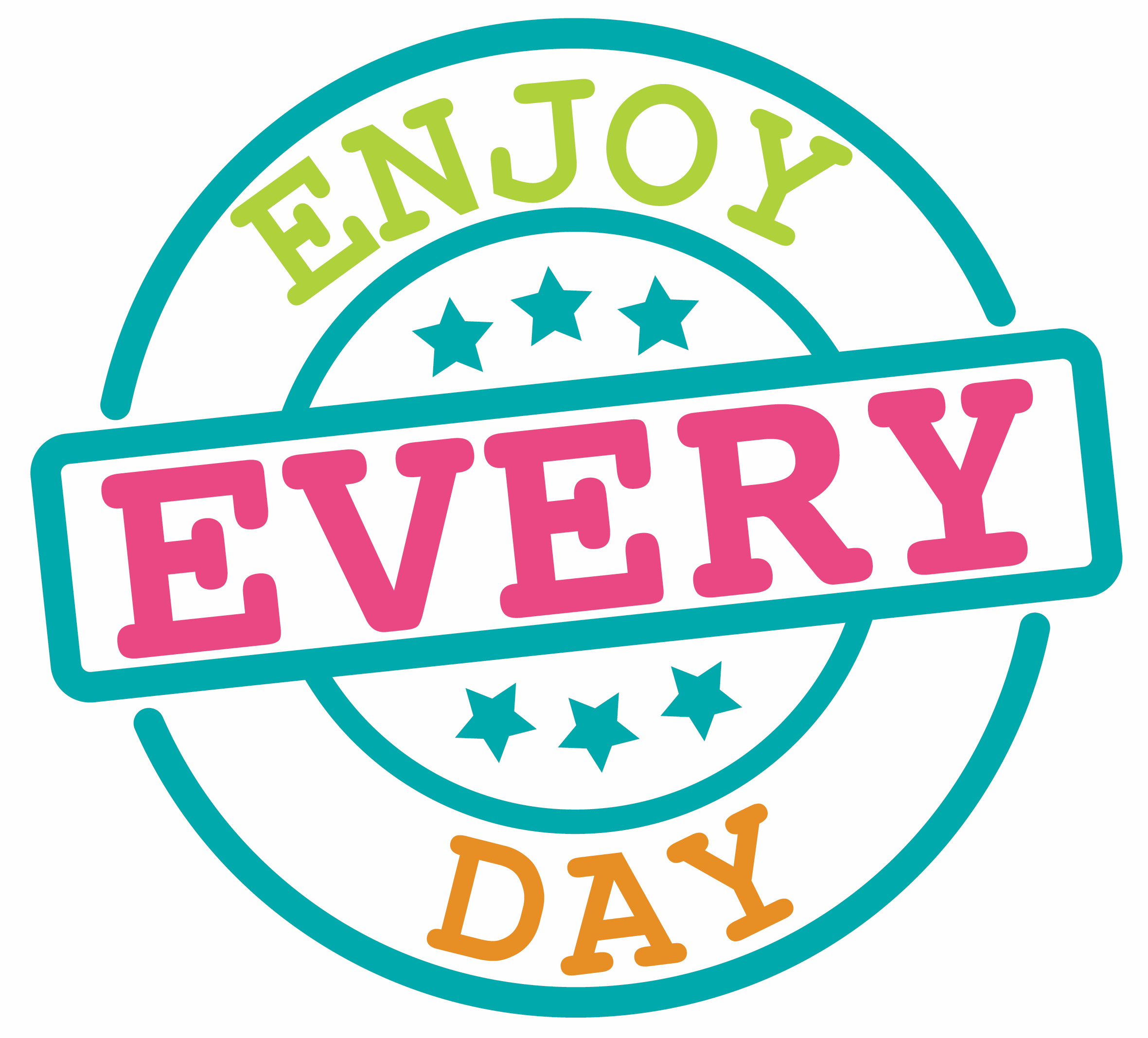 Enjoy Every Day__Aproveite Cada Dia__Update Proof