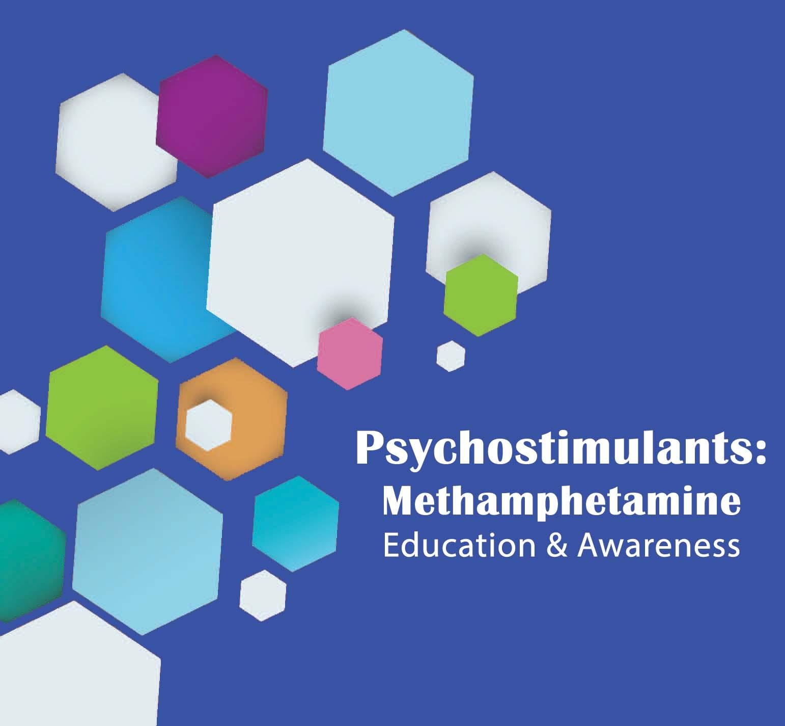 Psychostimulants: Methamphetamine
