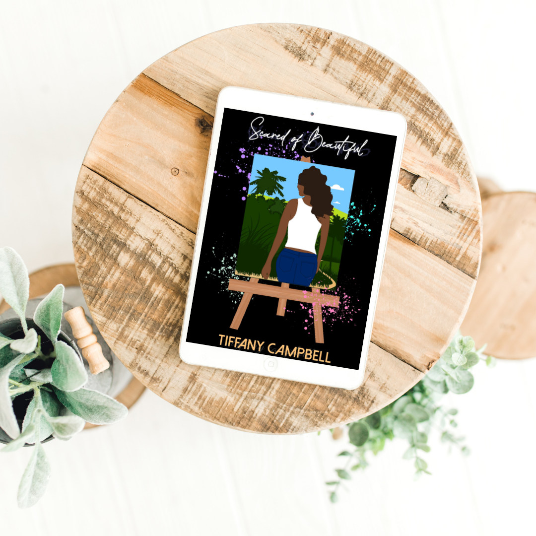 Scared of Beautiful by Tiffany Campbell