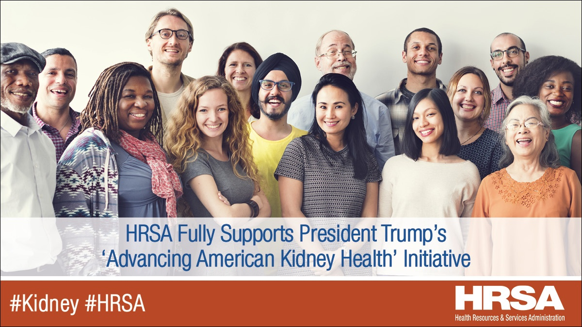 HRSA Fully Supports President Trump's 'Advancing American Kidney Health' Initiative