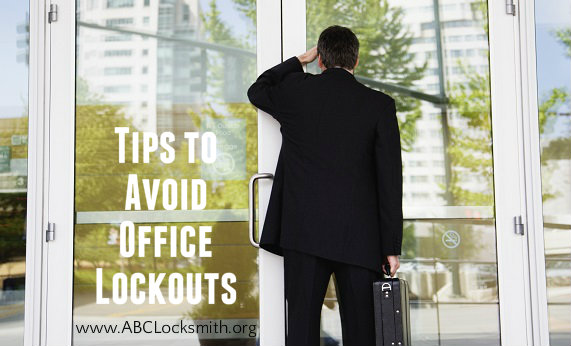 Tips to Avoid Office Lockouts-www.ABCLocksmith.org