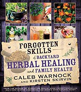 forgotten-skills-of-backyard-herbal-healing