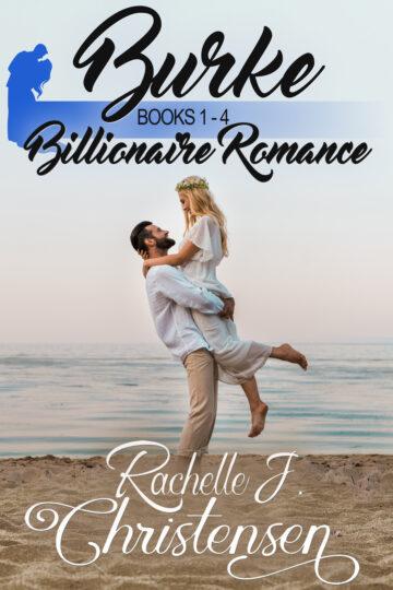 Burke Billionaire Romance Collection Box Set: Books 1-4